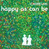 11 Acorn Lane, CD titled, Happy As Can Be