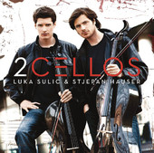 2 Cellos, CD titled, Luka Sulic and Stjehan Hauser