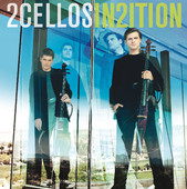 2 Cellos, CD titled, In2ition