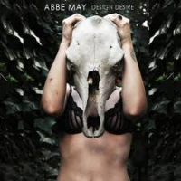 Abbe May, CD entitled, Design Desire