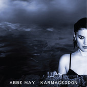 Abbe May, CD titled, Karmageddon