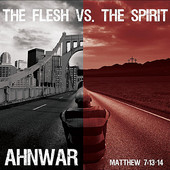 Ahnwar, CD entitled, The Flesh vs the Spirit