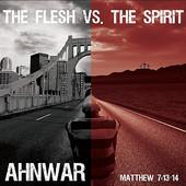 Ahnwar, CD entitled, The Flesh vs the Spirit