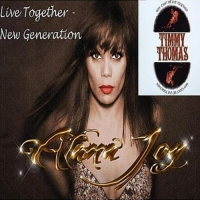 Alana Joy, CD entitled, Live Together: New Generation