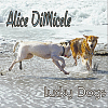Alice DiMicele, CD entitled, Lucky Dogs