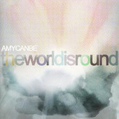 Amycanbe, CD titled, The World Is Round