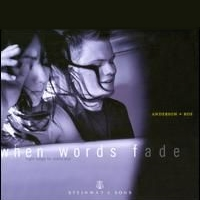 Anderson and Roe, CD entitled, When Words Fade
