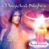 Andreas, CD titled, Magickal Nights