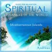 Andreas, CD titled, Spiritual Journeys of the World - Mediterranean Islands