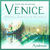 Andreas, CD titled, Venice Spiritual Journeys of the World