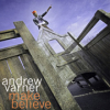 Andrew Varner, CD entitled, Make Believe