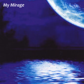 Andy Kostek, CD entitled, My Mirage