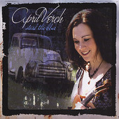 April Verch, CD entitled, Steal The Blue