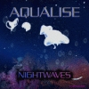 Aqualise, CD entitled, Nightwaves