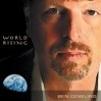 Ben Dowling, CD entitled, World Rising