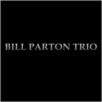 Bill Parton Trio CD Titled, Bill Parton Trio