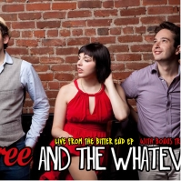 Bree and the Whatevers, CD titled, Live from The Bitter End