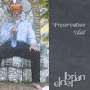 Brian Elder, CD entitled, Preservation Hall