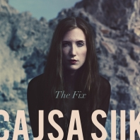 Cajsa Siik, Song Single Titled, The Fix
