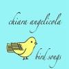 Chiara Angelicola, CD titled, Bird Songs