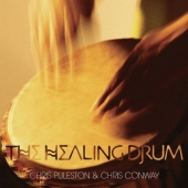 Chris Conway and Chris Puleston, CD titled, The Healing Drum