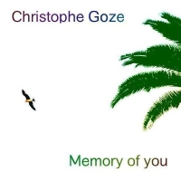 Christophe Goze, Song Single titled, Memory of You