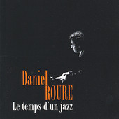 Daniel Roure CD titled, Le temps d un jazz