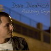 Dave Diedrich, CD titled, Passing Signs