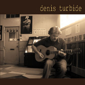 Denis Turbide, CD titled, Denis Turbide