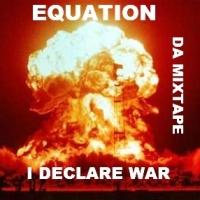 Equation, CD Entitled, I Declare Ware