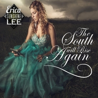Erica Sunshine Lee, CD titled, The South Will Rise Again