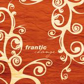 Frantic, CD titled, Change