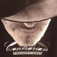 Freemont John, CD entitled, Contrarian