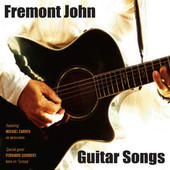 Fremont John, CD titled, Guitar Songs