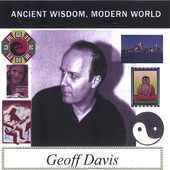 Geoff Davis, CD titled, Ancient Wisdom, Modern World