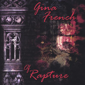 Gina French, CD titled, Of Rapture