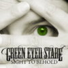 Green Eyed Stare, CD entitled, Sight to Behold