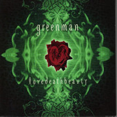 Greenman, CD titled, lovedeathbeauty