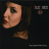 Halie Loren, CD titled, They Oughta Write a Song