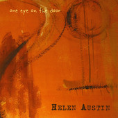 Helen Austin, CD titled, One Eye On the Door
