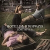 Hotels and Highways, CD titled, Lost River