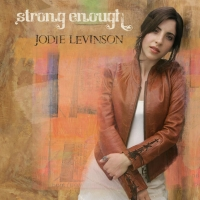 Jodie Levinson, CD entitled, Strong Enough
