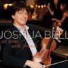 Joshua Bell, CD titled, At Home With Friends