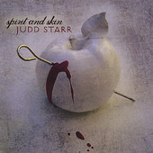 Judd Starr, CD titled, Spirit And Skin