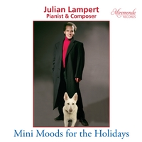 Julian Lampert, CD titled, Mini Moods for the Holidays