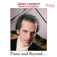 Julian Lampert, CD titled, Piano and Beyond