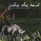 Julie The Band, CD titled, An Act of Communication