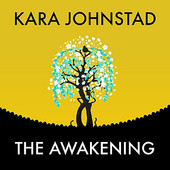 Kara Johnstad, Song Single titled, The Awakening