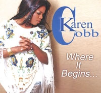 Karen Cobb, CD titled, Where It Begins...