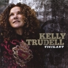 Kelly Trudell, CD titled, Vigilant